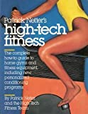 High-Tech Fitness, J. Patrick Netter, 0894807714