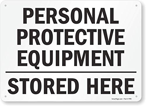 "SmartSign ""Personal Protective Equipment, Stored Here"" Sign 