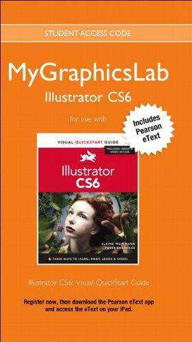MyGraphicsLab Illustrator Course with Illustrator CS6: Visual QuickStart Guide (Visual QuickStart Guides)