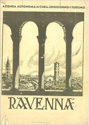 Ravenna.: Azienda autonoma di cura-soggiorno e turismo -: Amazon.com ...