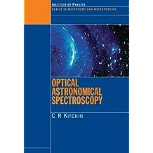 Optical Astronomical Spectroscopy