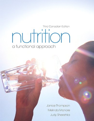 Nutrition: A Functional Approach, Third Canadian Edition (3rd Edition)