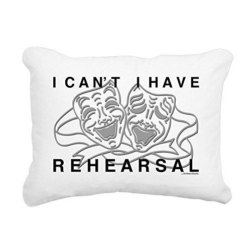 CafePress - I Can't I Have Rehearsal W LG Drama Masks Rectangu - 12