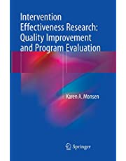 Intervention Effectiveness Research: Quality Improvement and Program Evaluation