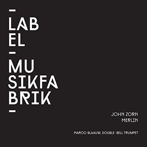 - Zorn: Merlin for Double-Bell Trumpet