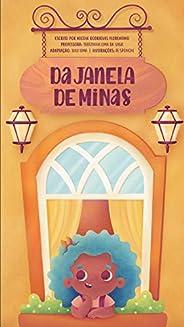 Da janela de Minas (Leia Para uma Criança)