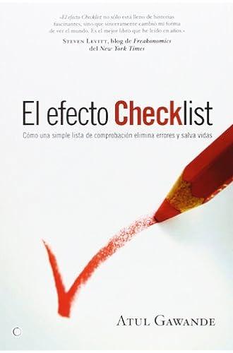 El Efecto Checklist: Cómo Una Simple Lista De Comprobación Elimina Errores Y Salva Vidas