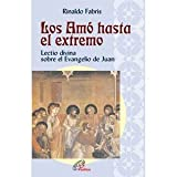img - for Los Am  hasta el extremo book / textbook / text book