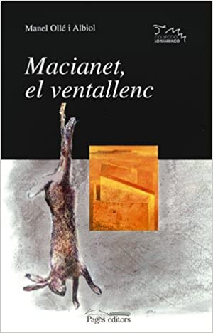 Macianet, el ventallenc (Lo Marraco): Amazon.es: Ollé Albiol ...