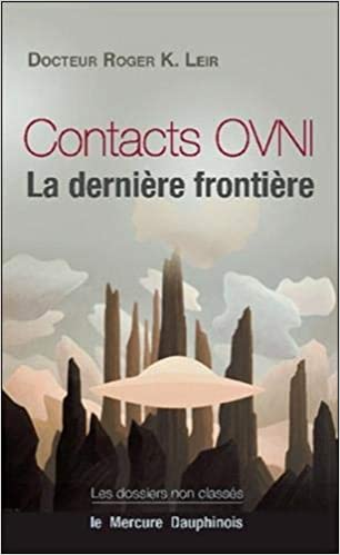 Amazon Fr Contacts Ovni La Derniere Frontiere Dr