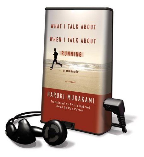 What I Talk about When I Talk about Running [With Earbuds] (Playaway Adult...