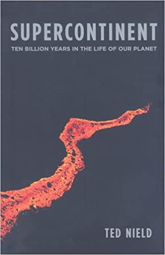 supercontinent ten billion years in the life of our planet