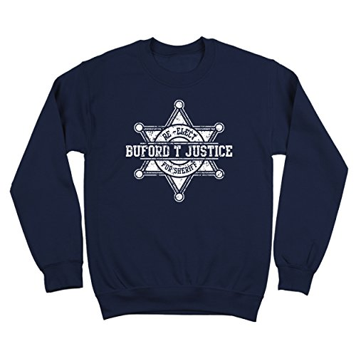 Mens 1970s Sweater (Re-Elect Buford T Justice for Sheriff Funny Cop Law Smokey Bandits 70s Movie Humor Mens Sweatshirt Medium Navy)