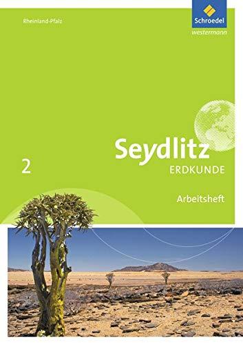 Seydlitz Erdkunde - Ausgabe 2016 für Realschulen plus in Rheinland-Pfalz: Arbeitsheft 2 Broschüre – 1. Mai 2016 Schroedel Verlag GmbH 3507530783 Schulbücher 7.Lernjahr