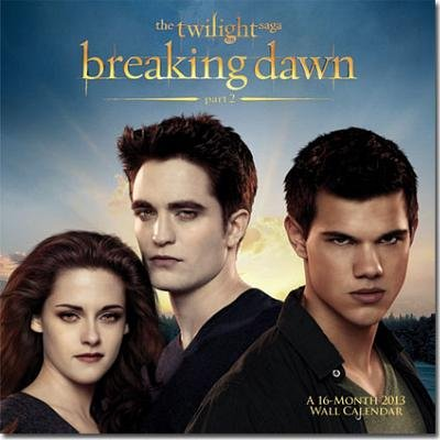 (12x12) The Twilight Saga: Breaking Dawn Part 2 - 16-Month 2013 Calendar (Bilingual)