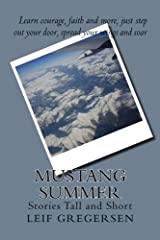 Mustang Summer: Stories Tall and Short Paperback