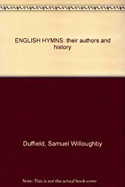 English hymns: Their authors and history af…