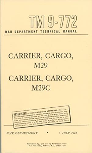 tm 9 772 operator & maintenance for cargo carrier m29 & m29c \