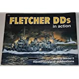 Fletcher DDs (US Destroyers) in action - Warships No. 8