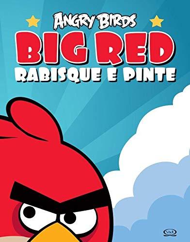 Angry Birds Big Red Rabisque E Pinte Varios Autores