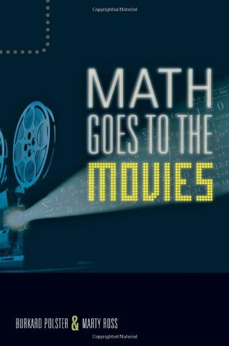Math Goes to the Movies by Burkard Polster (2012-07-16)