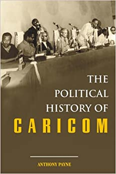 The Political History of CARICOM