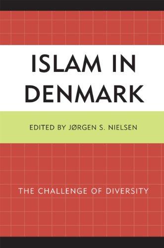 Islam in Denmark: The Challenge of Diversity