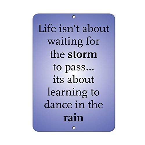 Yuandan Life Isn't About Waiting for The Storm to Pass Funny Reflective Sign Gift for Women Outdoor Metal Aluminum Sign (Stop Waiting For The Storm To Pass)
