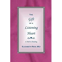 The Gift of a Listening Heart: A Path to Healing
