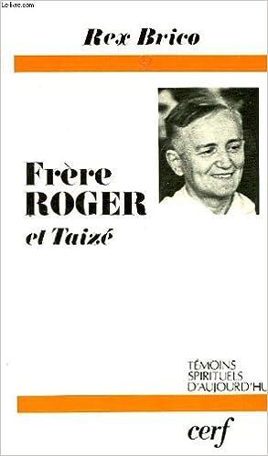 Livres Frère Roger et Taizé pdf ebook