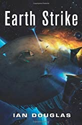 Earth Strike (Star Carrier, Book 1) by Douglas, Ian (2012)