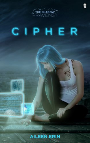 Cipher (The Shadow Ravens Book 1) by [Erin, Aileen]