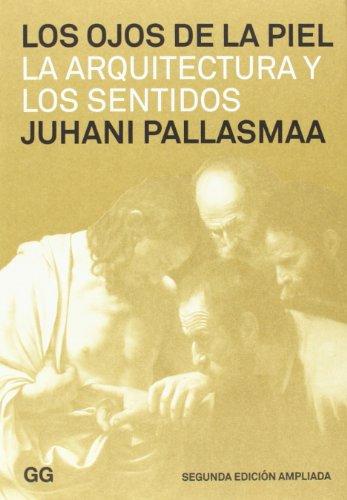 Descargar Libro Los Ojos De La Piel Juhani Pallasmaa