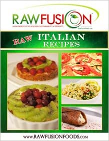 Raw Italian Recipes (Raw Fusion)