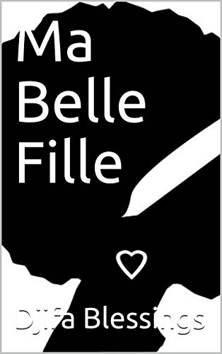 Ma Belle Fille (French Edition)