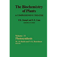 Photosynthesis: The Biochemistry of Plants