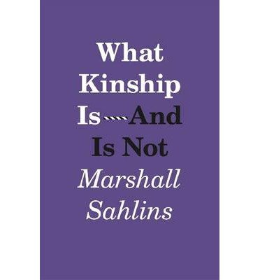 Download [(What Kinship is - and is Not)] [Author: Marshall Sahlins] published on (February, 2013) pdf epub