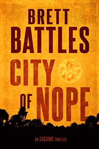 City of Nope (An Excoms Thriller Book 3)