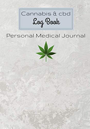 """41g6Wo HUCL - Cannabis and CBD Log Book: Personal Medical Journal   Record and track your treatments according to your symptoms   100 Guided Pages For Your Review 7""""x10"""" Inch."""