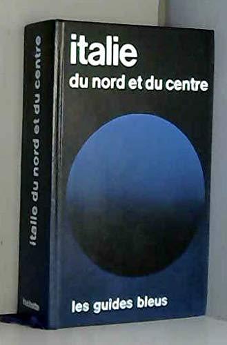 Italie Du Nord Et Du Centre Les Guides Bleus French Edition Stillger Margarete 9782010084607 Amazon Com Books
