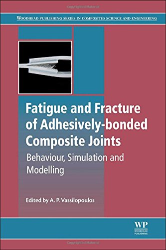 fatigue-and-fracture-of-adhesively-bonded-composite-joints-woodhead-publishing-series-in-composites