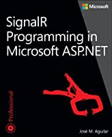 SignalR Programming in Microsoft ASP.NET Front Cover
