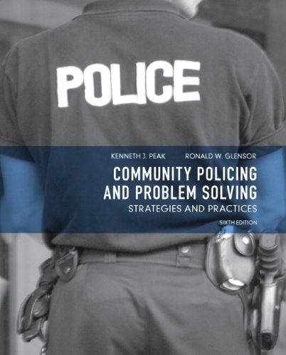 Community Policing and Problem Solving: Strategies and Practices (6th Edition)