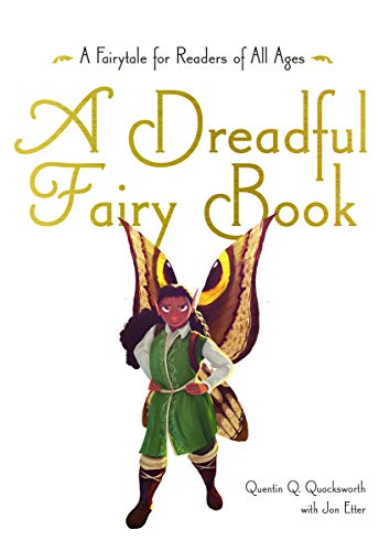 A Dreadful Fairy Book (Those Dreadful Fairy Books)