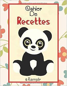 Cahier De Recettes A Remplir Mon Livre De Recette A Remplir Avec