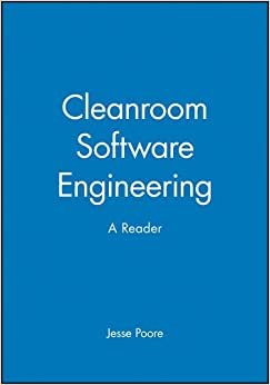 Cleanroom Software Engineering: A Reader (BBL Custom Course)