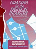 img - for Grading for the Fashion Industry with Children's Wear and Men's Wear: With Children's Wear and Men's Wear:2nd (Second) edition book / textbook / text book