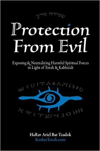 Protection From Evil - Exposing Harmful Spiritual Forces in