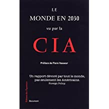 Le monde en 2030 vu par la CIA (Document)