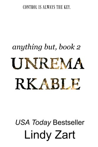 Unremarkable (Anything But) (Volume 2)